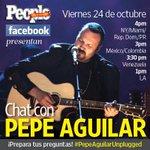 RT @peopleenespanol: Fans de @PepeAguilar, ¿ya están preparando sus preguntas? #PepeAguilarUnplugged. http://t.co/iGgTdG0Fjm ^Staff Pp
