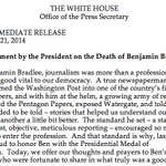 """""""For Benjamin Bradlee, journalism was more than a profession – it was a public good vital to our democracy."""" —Obama http://t.co/yIDIuB1Jqx"""