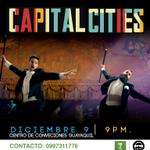 #Concierto de CAPITAL CITIES en #Guayaquil | 9 de Dic | Centro de Convenciones | Pide tus #entradas: 0994351907 http://t.co/11ePhgHqiR