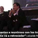 """""""Ni un paso atrás"""" la ciudad lo necesita señor alcalde @petrogustavo http://t.co/mQYUmGqQMY"""