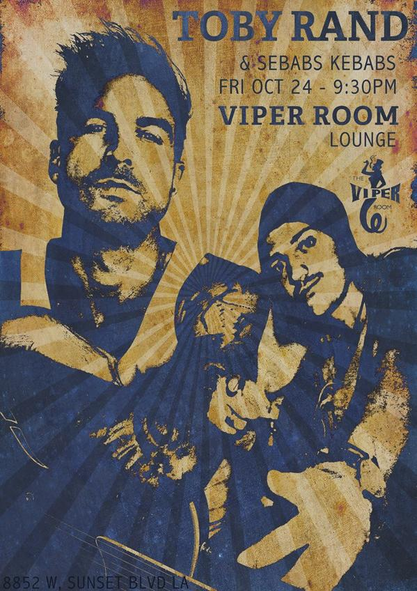 Toby & Sebabs playing @theViperRoom Lounge this FRI OCT 24 9:30 pm $5 entry. Let's go!! @tobyrand #Sebabs http://t.co/AmwyEQkYZm