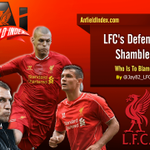 #LFCs Defensive Shambles - Who is to Blame?   by @Jay82_LFC   http://t.co/bzCCHvfHZJ   http://t.co/fn8MgfRX6F