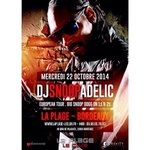 DJ SNOOPADELIC liiive tonight @laplageleclub Bordeaux !! s/o @iforphin http://t.co/lhmnATngqn
