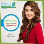 Live Chat with Celebrity Food Guru @poojamakhija on @MaxBupa between 5 - 6 pm! Ask questions using #WalkForHealth