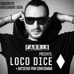 Nuevo #BOMBAZO !!! Loco Dice vuelve a Fabrik el 22 de noviembre. RT arriba chicos !! @LocoDiceOFC http://t.co/G2fA74TTUp