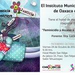 """El Instituto Municipal de la Mujer invita a la conferencia """"El Feminicidio y Accesos a la Justicia en #Oaxaca"""". http://t.co/EU96vlTiTZ"""