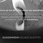 RT @GuggenheimMEX: Nuestra solidaridad con nuestros hermanos normalistas rurales de Ayotzinapa. http://t.co/7Nqpne6TKz