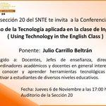 """Invitación a la Conferencia """"Uso de la tecnología aplicada en la clase de Inglés"""" #Snte20 #Nayarit #TIC @ACR_JALA http://t.co/dGshdi6iHL"""
