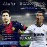 RT @AltaBarNi: ¡Vive El Clásico Only at #AltaBar! ¡@FCBarcelona vs @realmadrid este Sábado 25 de Octubre a partir de las 10am! http://t.co/7ccKsRMSoL