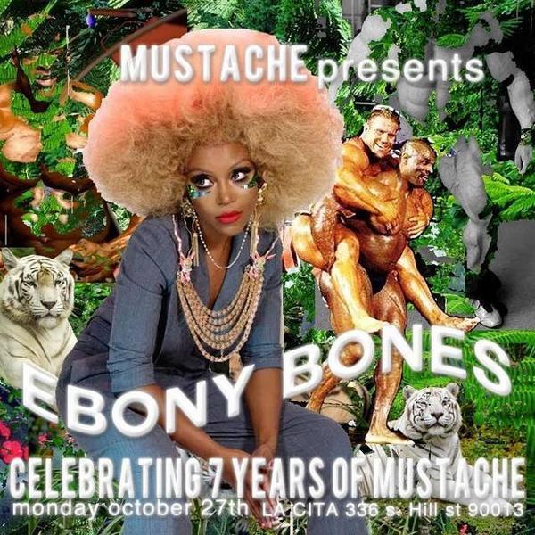 HAPPY 7TH BIRTHDAY @MUSTACHEMONDAYS THIS WEEK WITH THE ONLY @MISSEBONYBONES LIVE!!! @LACITABAR #DTLA http://t.co/PjjgHaRvnK