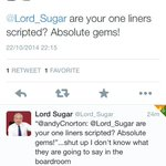 Love @Lord_Sugar ripping my brother a new one! Take it and like it @andyCnorton #Chirped #Beauty #YourFired http://t.co/pr93HGjnMy