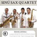 Sinú Sax Quartet: Mañana jueves 23 de Octubre en el Auditorio de CECAR. #Montería. Entrada Libre. 7pm. http://t.co/NZBGgGNy7A