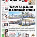 RT @pedroluisflores: Que les parece? Ahora no hay gasolina en Trujillo. Portada de mañana del diario El Tiempo de Valera: http://t.co/vXRyCoSed4
