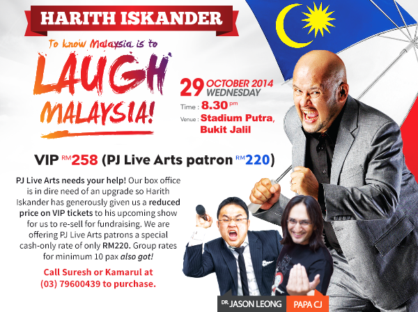 Purchase now @HarithIskander new show tickets - BUY 1 FREE 1 special promotion only at PJ Live Arts. http://t.co/YaFHWTuQ5D