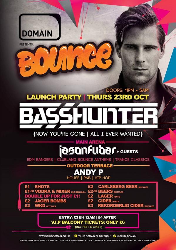 Tonight it's time to #BOUNCE & have fun in Blackpool's newest Nightclub @Club_Domain feat #BASSHUNTER @basshunt #EDM http://t.co/HmlbboDma1