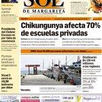 """""""Chikungunya afecta 70% de las escuelas privadas"""" Primera plana de El Sol de Margarita, hoy jueves 23-10-2014 http://t.co/sBMMtoKPbB"""