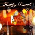 Thx guys! RT @Mamboibiza: To our Indian friends celebrating the festival of lights today! Happy Diwali fm Cafe Mambo!