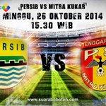 #PersibDay @suarabobotoh: @PersibOfficial vs Mitra Kukar | Minggu, 26 Oktober 2014 15.30 WIB. Live @OfficialRCTI http://t.co/ltteCTRsde |