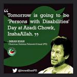 #SpecialNeedsDayWithIK Special Day fr People with disabilities 2day at #AzadiSquare #ImranKhan #SpecialNeedsDayWithIK http://t.co/bhVpRNrJNa