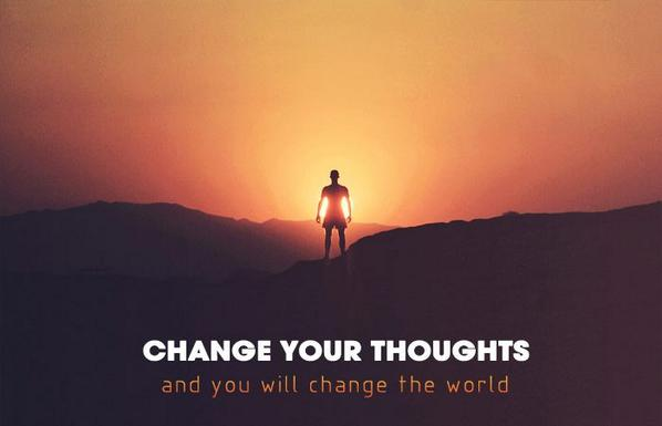Change your thoughts and you will change your world. #Gandhi #QuotesAboutLife http://t.co/A7sPbwPgeo