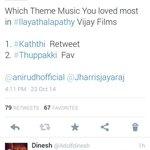 RT @KollywudCinema: #Kaththi Beat #Thuppakki by 13 votes #Kaththi gets 79 Vote #Thupakki gets 67 Vote @anirudhofficial @Jharrisjayaraj http://t.co/o8NvM3RY7R