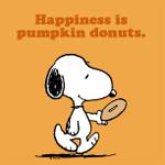 RT @Snoopy: Happiness is pumpkin donuts. http://t.co/KmsvbeakOq