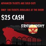 Advanced tickets are sold out for #FrightNight5 ! Only 100 tickets for sale once doors open at 9pm on Oct 31. #ldnont http://t.co/nSoE2DGRRr
