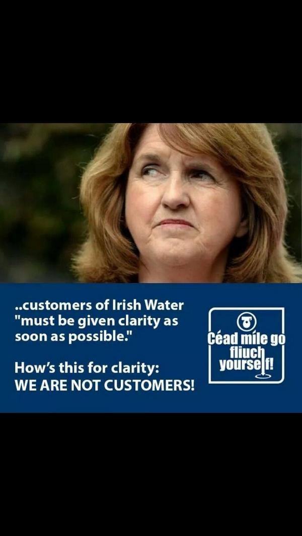 We are Not Customers Joan. We as Citizens are #Voters a fact you would do well to remember! #IrishWater #Right2Water http://t.co/L8ve40Zxa2