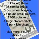 RT @nellykb: #fiverfriday Paddy Byrnes Butchers ,Kildare Town have an array of 5€ deals @talktojoe1850 - each item €5 http://t.co/WOqRplJ4JC