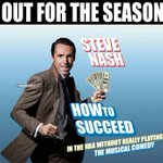"""RT @OGT_from_92: """"@NBAMemes: Steve Nash: Out For The Season? #Lakers #GetWellSoon http://t.co/vBQu5d2TNV""""@gaxiola81"""