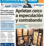 "#LeaMañana ""Aprietan cerco a especulación y contrabando"", en nuestra portada. Más titulares: http://t.co/4FFxMXBC6Z http://t.co/pQ3FMqZD2X"