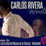 RT @Online_Rivera: .@CADENA100 te invita al #concierto acústico de CARLOS RIVERA el 6 d Noviembre en el Museo de la Ciencia #Valladolid http://t.co/0gX8l8BSSR