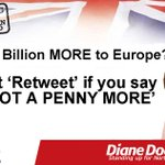 RT @DianeDoddsMEP: We pay more than enough to Europe already. The latest demand for a further £1.7 Billion must be rejected outright! http://t.co/jdEmaFNyde