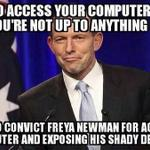 RT @HeyASIO: ASIO wishes to offer Freya Newman a job, so she can spy on people legally. #auspol #freefreya http://t.co/HqmwDoEo9Z
