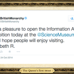 RT @bt_uk: We're proud to be part of a royal first. Her Majesty's first tweet made from the #smInfoAge gallery #TheQueenTweets http://t.co/DVCyWCq8iq