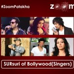 Who according you are the SURsuri of Bollywood (Best Singers)? Share your view with #ZoomPatakha in your tweets
