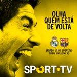 """Excelente portada de Sport TV (Canal portugués) para patrocinar el clásico: """"Mira quien está de vuelta"""" http://t.co/g884etS3cM"""