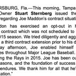 RT @ChrisFischer07: #Rays principal owner Stuart Sternbergs statement regarding #JoeMaddon opt out http://t.co/fCTdpc8J2e