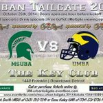 RT @MSUBA: Spartans in the Metro Detroit area dont forgot to join fellow Spartans at the Annual Urban Tailgate at the Key Club http://t.co/rQEJ6u9aTT