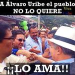 Colombia NO quiere a @AlvaroUribeVel …..LO AMAAAAAAAAAA!!!! http://t.co/pYA9hWFctJ