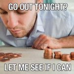 When someone asks me if I want to go out http://t.co/vd7IIKaXVC
