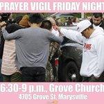 Prayer vigil for #MPHS tonight starting @ 6:30. Grove Church 4705 Grove St, Marysville. Sending love. @joleneskisw http://t.co/FptDJJpzEL
