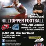 Need strong turnout #HilltopperNation for @WKUFootball game today at 3 pm vs ODU! Great weather! #blackout http://t.co/LA24Uc5G0R