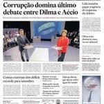 RT @estadao: Capa de hoje: Corrupção domina último debate entre Dilma e Aécio http://t.co/R8gKezwwJQ http://t.co/XfWxssgXoi