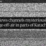 RT @etribune: (News) News channels mysteriously go off-air in parts of #Karachi http://t.co/EyshfKuBfL http://t.co/6uqsbINBug