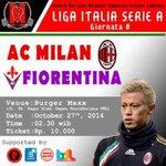 #InfoNober Milan v Fiorentina | 27/10/14 | pkl. 02:00 WIB | cc: @MilanistiOrId http://t.co/n7PqTYhOGY