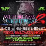 RT @WeAreSavageLife: #WetDreamsAndNightWear2 Halloween night ATL! #CAU homecoming will be LIT http://t.co/EjPDLhlyTR