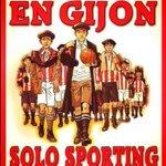 No barça, ni madrid, en Gijon solo SPORTING http://t.co/6RffxzSYxE