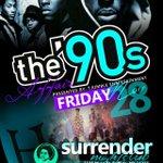 #THE90sAFFAIR  Thanksgiving weekend! FRIDAY NOVEMBER 28TH #SURRENDER  Music by @DaKlubKilla & @DjMrillmatic http://t.co/vxniTwLyZZ