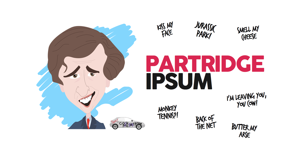 We just made an Alan Partridge Lorem Ipsum generator. Back of the net! http://t.co/n3nYdvt61N http://t.co/FObpKJE5pX